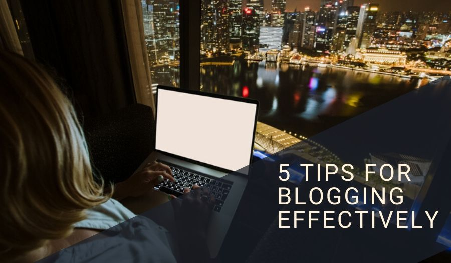5 Steps to Blogging Effectively | MINDVIBZ®